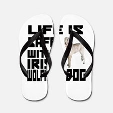 Life Is Safe With A Irish Wolfhound Flip Flops