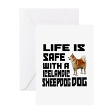 Life Is Safe With A Icelandic Sheepd Greeting Card