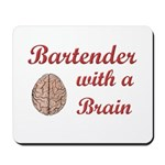 Bartender With Brain Mousepad