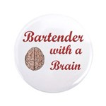 "Bartender With Brain 3.5"" Button (100 pack)"