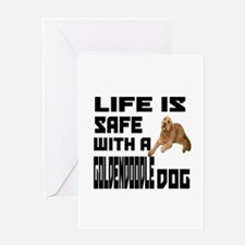 Life Is Safe With A Goldendoodle Greeting Card