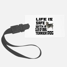 Life Is Safe With A Glen of Imaa Luggage Tag