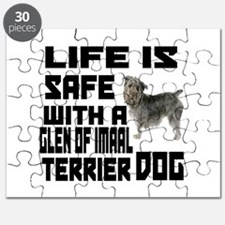 Life Is Safe With A Glen of Imaal Terrier Puzzle