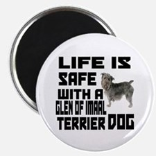 Life Is Safe With A Glen of Imaal Terrier Magnet