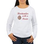 Bartender With Brain Women's Long Sleeve T-Shirt