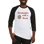 Bartender With Brain Baseball Jersey