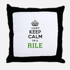 RILE I cant keeep calm Throw Pillow