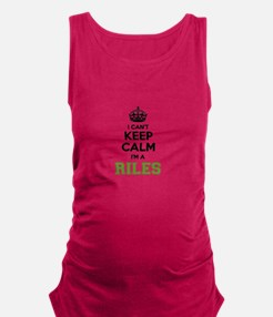 RILES I cant keeep calm Maternity Tank Top