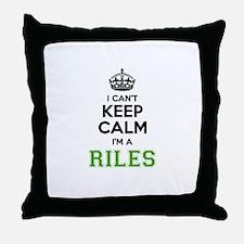 RILES I cant keeep calm Throw Pillow