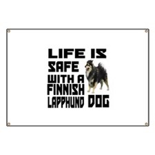 Life Is Safe With A Finnish Lapphund Banner