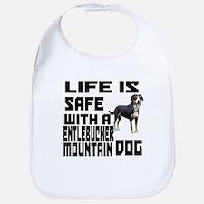 Life Is Safe With A Entlebucher Mountain Bib