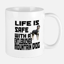 Life Is Safe With A Entlebucher Mountai Small Small Mug