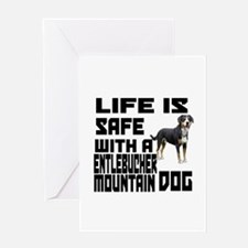 Life Is Safe With A Entlebucher Moun Greeting Card