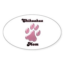 Chihuahua Mom3 Oval Decal