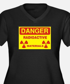 DANGER - RADIOACTIVE ELEMENTS! Plus Size T-Shirt