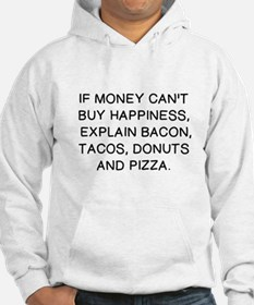 IF MONEY CAN'T BUY HAPPINESS, EX Hoodie