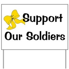 Supoprt Our Soldiers Yard Sign