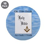"Masonic Treasures. The oath. 3.5"" Button (10 pack)"