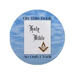 "Masonic Treasures. The oath. 3.5"" Button"