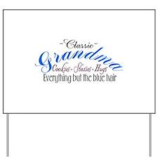 ~Classic Grandma~ Yard Sign