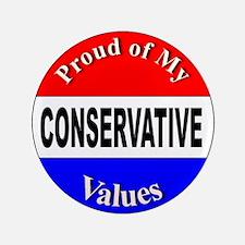 """Proud Conservative Values 3.5"""" Button"""
