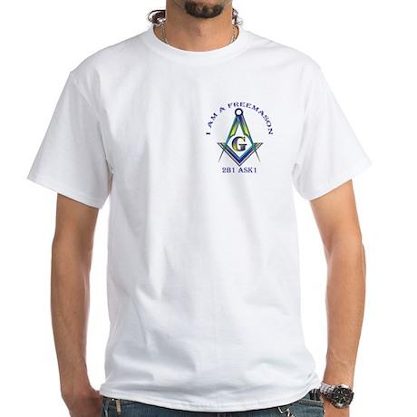I am a Freemason White T-Shirt