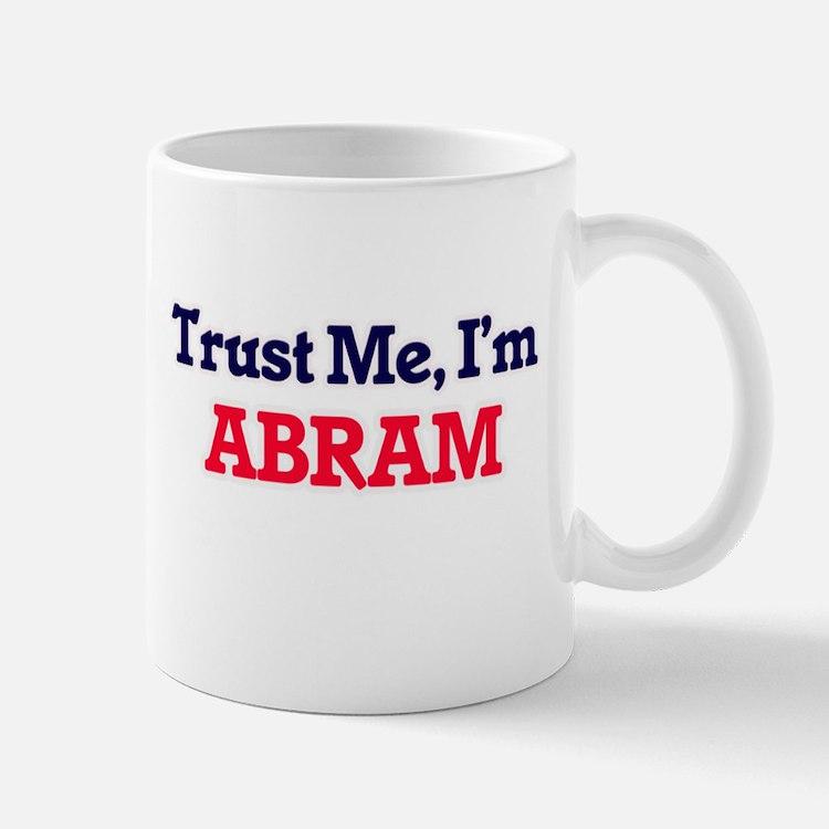 Trust Me, I'm Abram Mugs