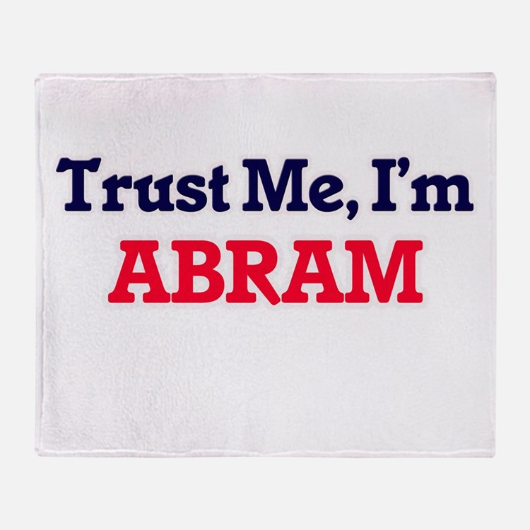 Trust Me, I'm Abram Throw Blanket
