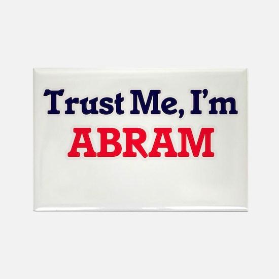 Trust Me, I'm Abram Magnets