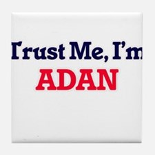 Trust Me, I'm Adan Tile Coaster