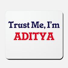 Trust Me, I'm Aditya Mousepad