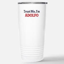 Trust Me, I'm Adolfo Travel Mug