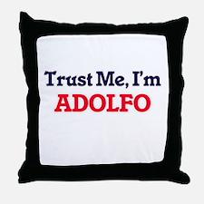 Trust Me, I'm Adolfo Throw Pillow