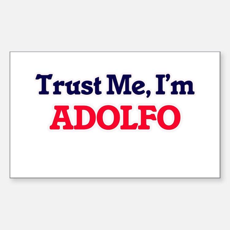 Trust Me, I'm Adolfo Decal