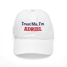 Trust Me, I'm Adriel Baseball Baseball Cap