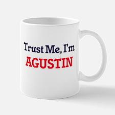 Trust Me, I'm Agustin Mugs