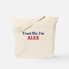 Trust Me, I'm Alex Tote Bag