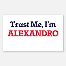 Trust Me, I'm Alexandro Decal