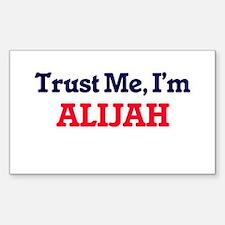 Trust Me, I'm Alijah Decal