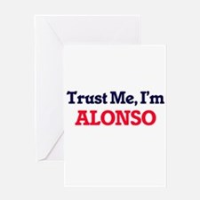 Trust Me, I'm Alonso Greeting Cards
