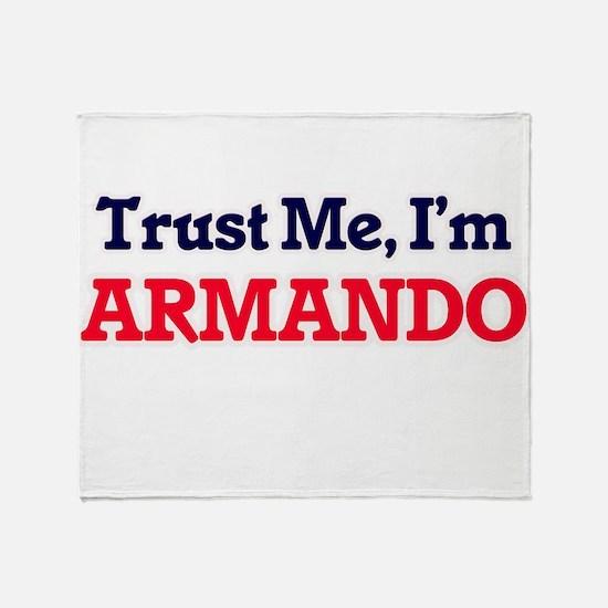Trust Me, I'm Armando Throw Blanket