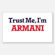 Trust Me, I'm Armani Decal