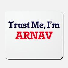 Trust Me, I'm Arnav Mousepad