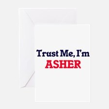 Trust Me, I'm Asher Greeting Cards