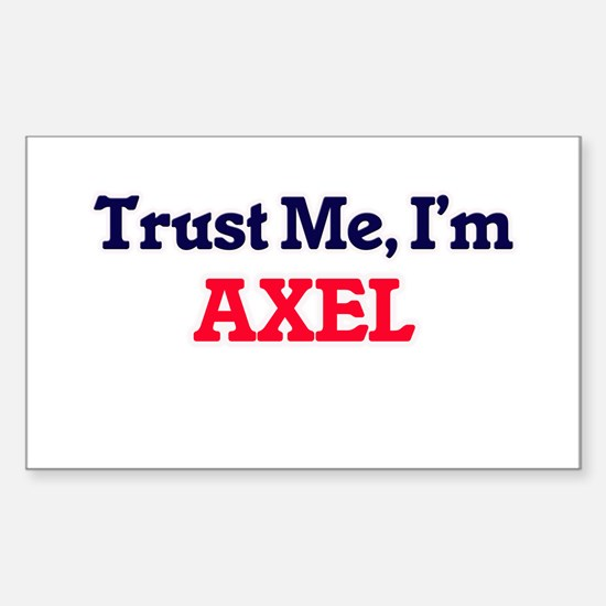 Trust Me, I'm Axel Decal