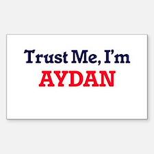Trust Me, I'm Aydan Decal