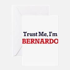 Trust Me, I'm Bernardo Greeting Cards