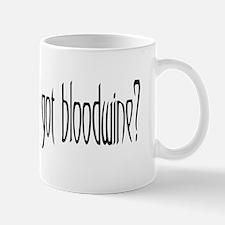 got bloodwine? Mug