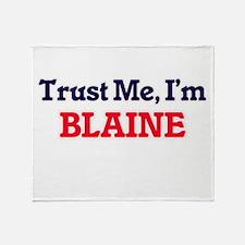 Trust Me, I'm Blaine Throw Blanket