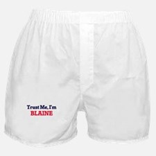 Trust Me, I'm Blaine Boxer Shorts
